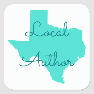 Create Your Own Texas Local Author Square Sticker