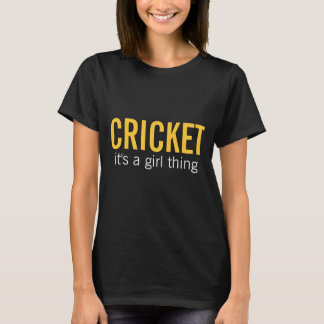 Cricket it's a girl thing T-Shirt