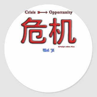 Crisis Equals Opportunity Classic Round Sticker