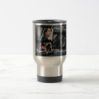 Criss Starr Beautiful Stranger Travel Mug