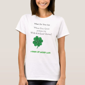 Cross poison ivy with clover T-Shirt