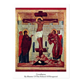 Crucifixion By Master Of The School Of Novgorod Postcard