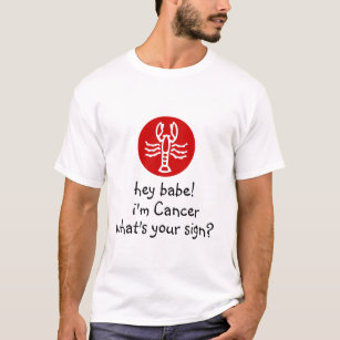 Hey Cancer T-Shirts & Shirt Designs | Zazzle co nz