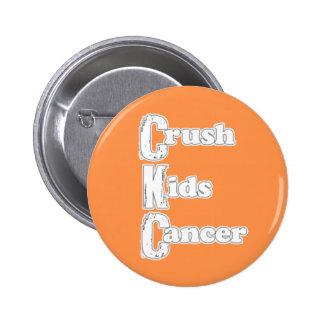"""Crush Kids Cancer"" Orange Button"
