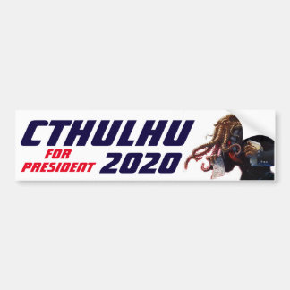 """Cthulhu for President 20XX"" Bumper Sticker"