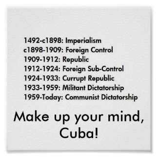 Cuban history, Make up your mind, Cuba! Poster