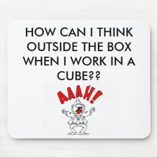 CUBICLE HUMOR MOUSE PAD