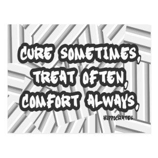 Cure Sometimes Treat Often Comfort Always Quote Postcard
