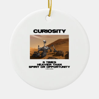 Curiosity 5 Times Heavier Than Spirit Opportunity Round Ceramic Decoration