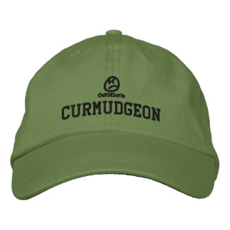 """Curmudgeon"" Hat Embroidered Cap"