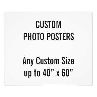 """Custom 24"""" x 20"""" Photo Poster, up to 40"""" x 60"""""""
