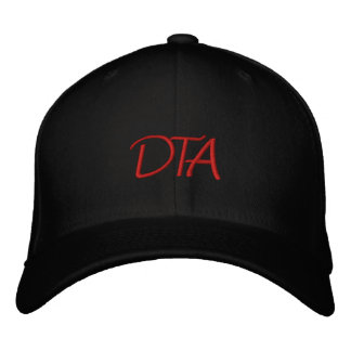 Custom Baseball Cap~~~~~~DTA all day. Embroidered Cap