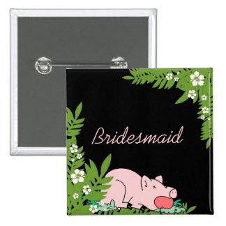 Custom funny pig dinner bridesmaid button