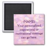 Custom Motivational Message Square Magnet