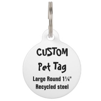 """Custom Pet Tag - Large Round 1¼"""" Recycled Steel"""