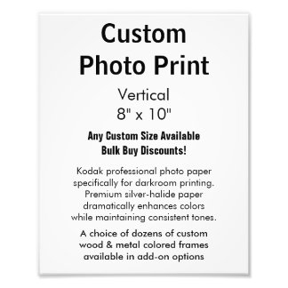 "Custom Photo Print - Vertical 8"" x 10"""