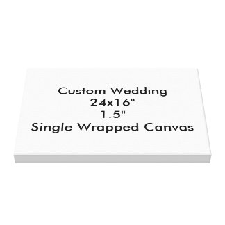 "Custom Wedding 24x16""  1.5""  Single Wrapped Canvas"