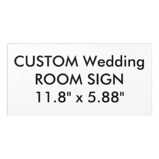 """Custom Wedding Room Sign Plaque 11.8"""" x 5.88"""" Door Sign"""