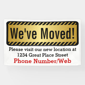 Custom We've Moved Moving Business Sign