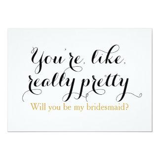 Custom will you be my bridesmaid funny wedding 13 cm x 18 cm invitation card