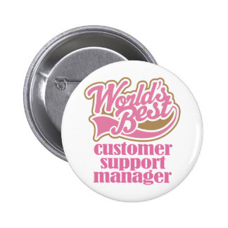Customer Support Manager Pink Gift Pin