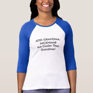 Customisable Grandmother Nickname T-Shirt