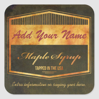 Customize Your Own Text Maple Syrup Label Square Sticker