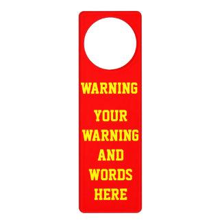 CUSTOMIZE YOUR OWN WARNING DOOR KNOB HANGERS