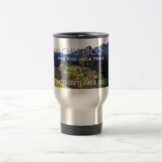 Customized Machu Picchu, Inca Trail Commemorative Travel Mug