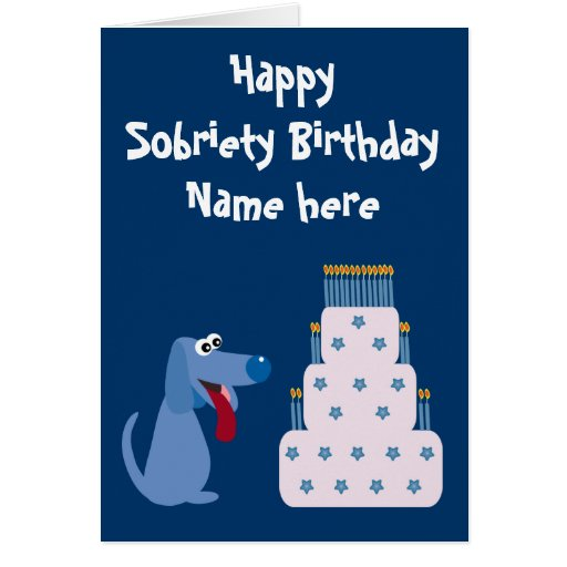 Cute Customizable Dog & Cake Sobriety Birthday Cards
