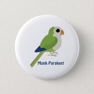 Cute Monk Parakeet 6 Cm Round Badge