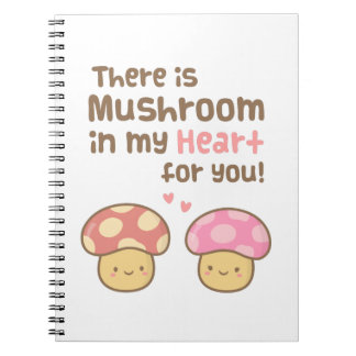 Cute Mushroom in my Heart For You Sweet Pun Spiral Notebook