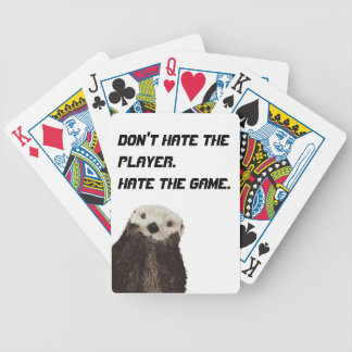 Cute otter Don't Hate the Player Hate The Game Bicycle Playing Cards
