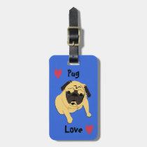 Cute Pug Love Dog Luggage Tag