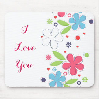 "Cute romantic flowers illustration ""I Love  You"" Mouse Pad"