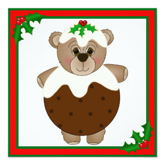 Cute Teddy Bear Dressed as a Christmas Pudding 13 Cm X 13 Cm Square Invitation Card
