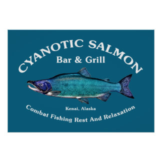 Cyanotic Salmon Bar & Grill Posters