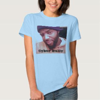 Cyber Bully Tshirts