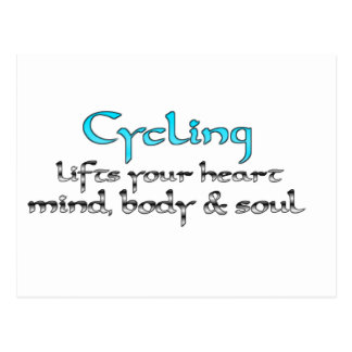 Cycling Lifts Your Heart Mind Body & Soul Postcard