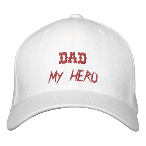 DAD My Hero HAT Embroidered Hats