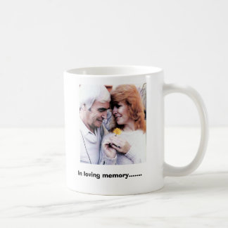 Dad 'n Louise, In loving memory....... Coffee Mug