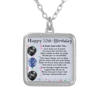 Dad Poem  50th Birthday Silver Plated Necklace
