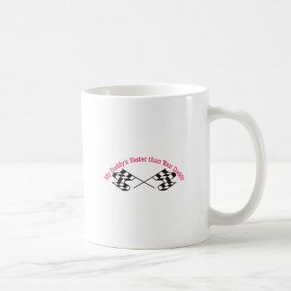 Daddys Faster Coffee Mug