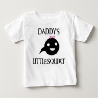 Daddy's Little Squirt Baby T-Shirt