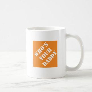 Dadisms Who's Your Daddy Basic White Mug