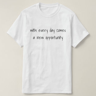 Daily Opportunities Tee
