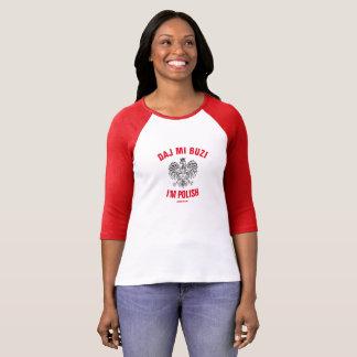 Daj Mi Buzi I'm Polish Dyngus Day 2017 T-Shirt