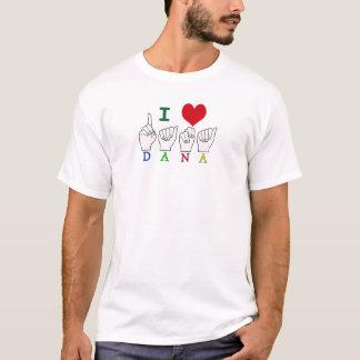 DANA ASL FINGERSPELLED NAME SIGN T-Shirt