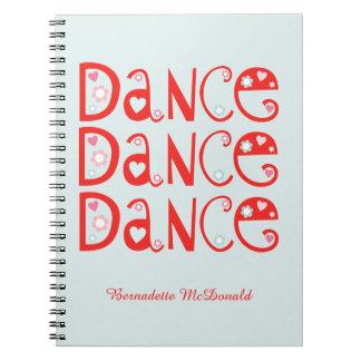 Dance Dance Dance Notebook