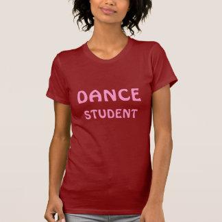 DANCE STUDENT T Shirt